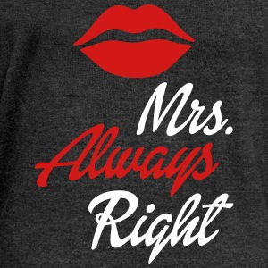 Mrs. Always Right Long Sleeve Shirts - Women's Wideneck Sweatshirt
