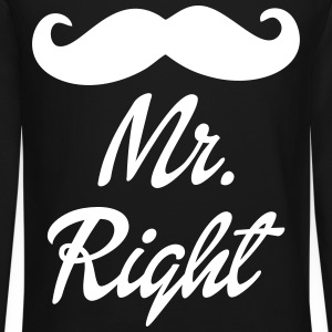 Mr. Right Long Sleeve Shirts - Crewneck Sweatshirt