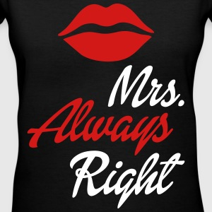 Mrs. Always Right Women's T-Shirts - Women's V-Neck T-Shirt