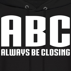 Always Be Closing Hoodies - Men's Hoodie