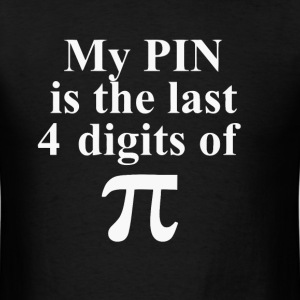 Funny geek joke about pi t shirt - Men's T-Shirt