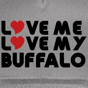 Love Me Love My Buffalo Caps - Snap-back Baseball Cap