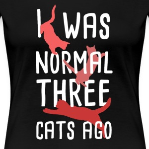 Normal three cats ago Women's T-Shirts - Women's Premium T-Shirt