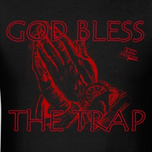 Bless The Trap - Men's T-Shirt