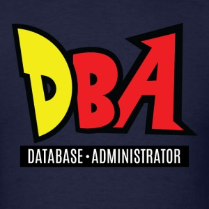 Database Administrator T-Shirts - Men's T-Shirt