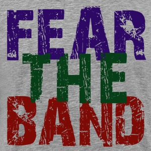Fear the Band Tee - Men's Premium T-Shirt