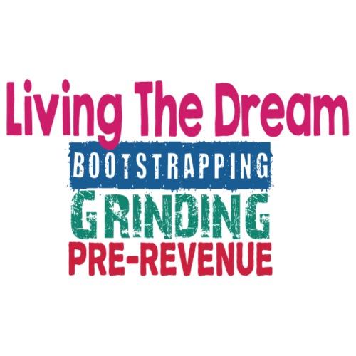 Living The Dream - B.G.P.