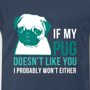 My pug T-Shirts - Men's Premium T-Shirt