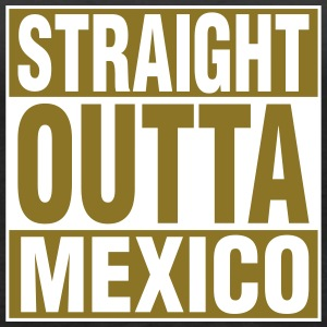 Straight Outta Mexico Tanks - Women's Premium Tank Top