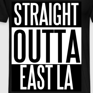 Straight Outta East  - Men's Premium T-Shirt