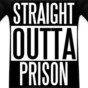 Straight Outta Prison - Men's T-Shirt
