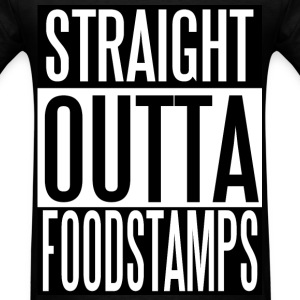 Straight Outta Foodstamps - Men's T-Shirt