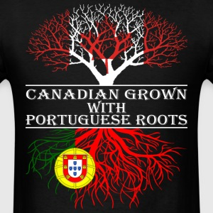 Canadian Grown With Portuguese Roots - Men's T-Shirt