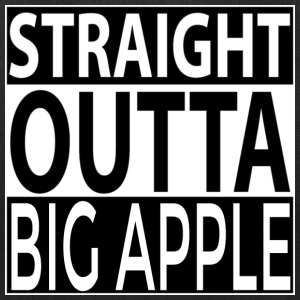 Straight Outta BIG APPLE Bags & backpacks - Tote Bag