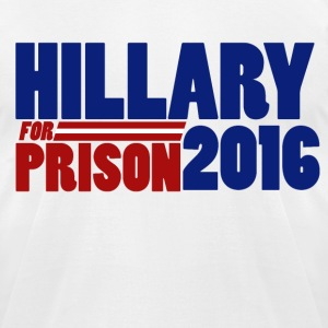 Hillary for Prison 2016 anti-hillary republican  - Men's T-Shirt by American Apparel