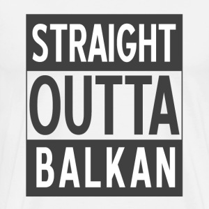 straight outta balkan - Men's Premium T-Shirt