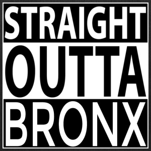 Straight Outta BRONX Bags & backpacks - Tote Bag