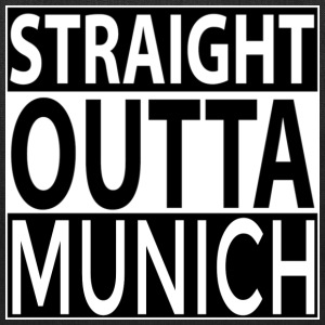 Straight Outta MUNICH Bags & backpacks - Tote Bag