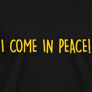 i come in peace T-Shirts - Men's Premium T-Shirt