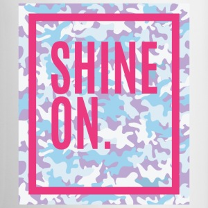 Shine-On Mugs & Drinkware - Coffee/Tea Mug