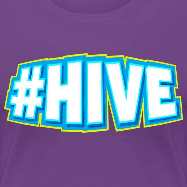 Women's #Hive Tee