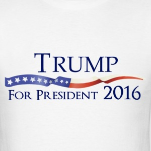 Trump for President 2016 Election Shirt - Men's T-Shirt