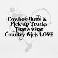 Cowboy Butts and Pick-up Trucks