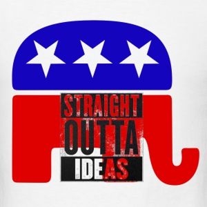 GOP Straight Outta Ideas T-Shirts - Men's T-Shirt