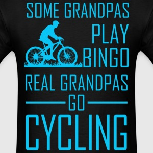 Some Grandpas Play Bingo Real Grandpas Go Cycling - Men's T-Shirt