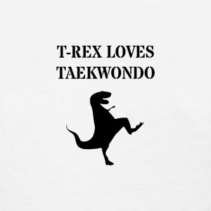 T-Rex Loves Taekwondo - Women's T-Shirt