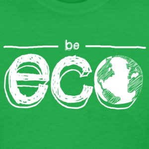 Be ECO with Earth Women's T-Shirts - Women's T-Shirt