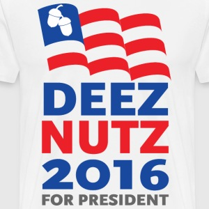 Deez Nutz for President 2016 - Men's Premium T-Shirt