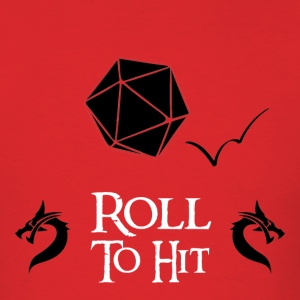 Roll to Hit Men's Tshirt - Men's T-Shirt