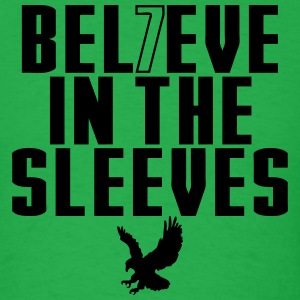 Believe In The Sleeves T-Shirts - Men's T-Shirt