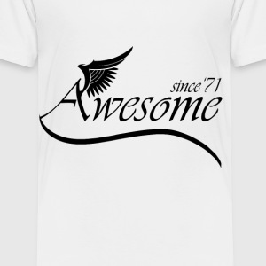 Awesome SINCE 1971 Baby & Toddler Shirts - Toddler Premium T-Shirt