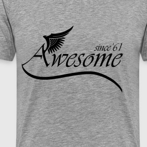 Awesome SINCE 1961 T-Shirts - Men's Premium T-Shirt