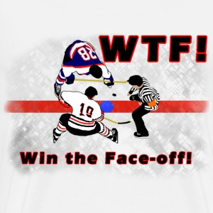 WTF! win the face-off t-shirt - Men's Premium T-Shirt