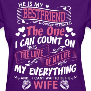 He Is My Best Friend  - Women's T-Shirt