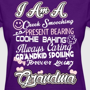 I Am A Cheek Smooching Grandma - Women's T-Shirt