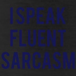 I SPEAK FLUENT SARCASM Bottoms - Leggings