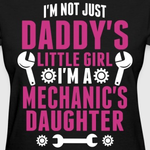 Not Just Daddy Little Girl Im A Mechanic Daughter - Women's T-Shirt