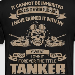 Tanker T-shirts, Shirts and Custom Tanker Clothing - Men's Premium T-Shirt