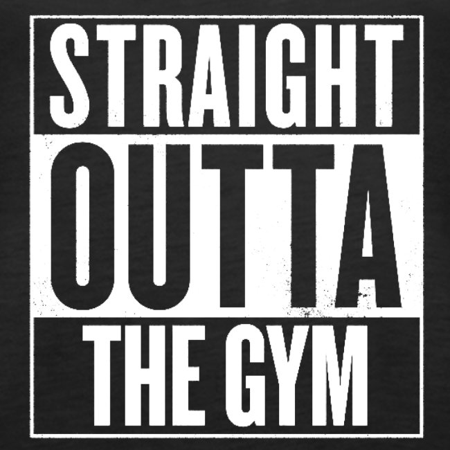 Straight Outta The Gym   Womens Tank