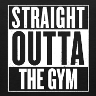 Design ~ Straight Outta The Gym | Mens tank
