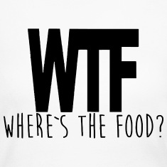 WTF - WHERE IS THE FOOD? Long Sleeve Shirts