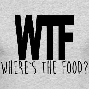 WTF - WHERE IS THE FOOD? Long Sleeve Shirts - Men's Long Sleeve T-Shirt by Next Level