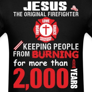 Jesus The Original Firefighter - Men's T-Shirt