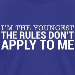 I'm The Youngest - The Rules Don't Apply To Me (3) T-Shirts - Men's Premium T-Shirt