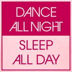 Dance All Night.. Women's T-Shirts