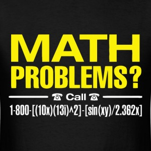 Funny math joke t shirt - Men's T-Shirt